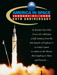 Huntsville Times: America In Space - 50th Anniversary. Click for photo gallery.